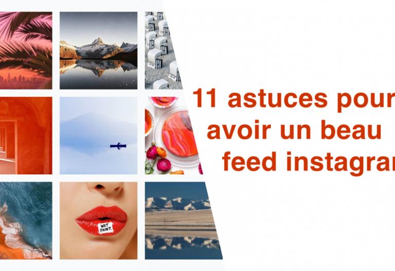 11 astuces pour avoir un beau feed instagram
