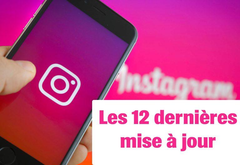 Les 12 dernières mises à jour instagram pour réussir en 2020