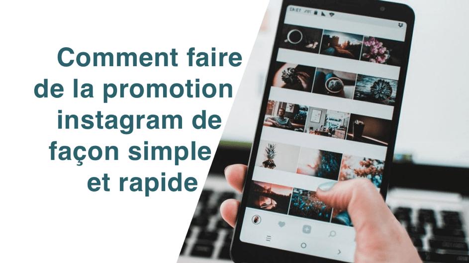 Réussir sa promotion instagram à tous les coups et sur n'importe quel compte