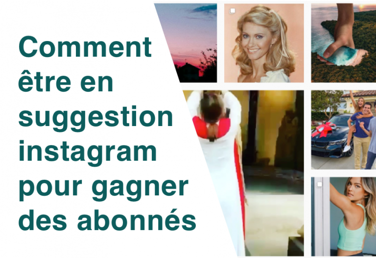 7 choses à faire pour apparaitre en suggestion instagram