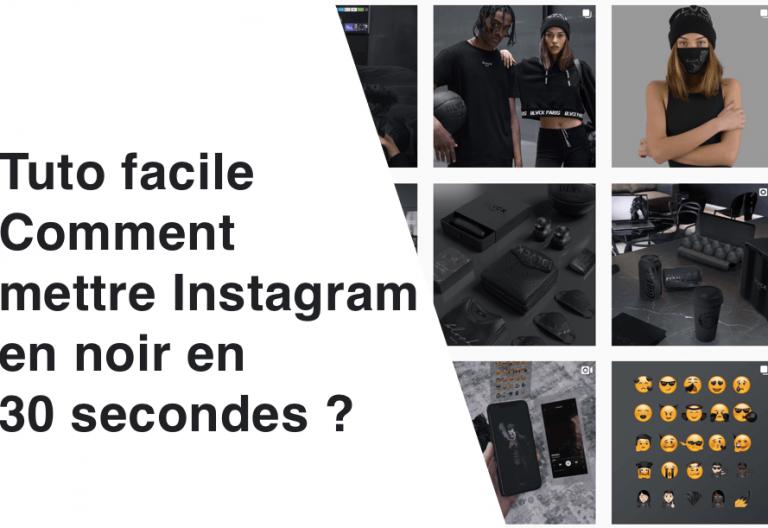 Comment mettre Instagram en noir ? 5 étapes Iphone et Android
