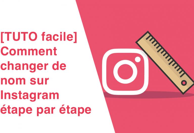 [TUTO] Comment changer de nom sur Instagram en 3 étapes